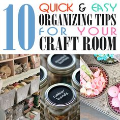 Quick & Easy Organizing Tips for the Craft Room the craft, craft rooms