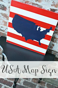USA Map Sign- I would make this out of a pallet
