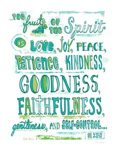 Galations 5:22-23  Fruit of the Spirit