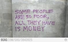 Some people are sooo poor...