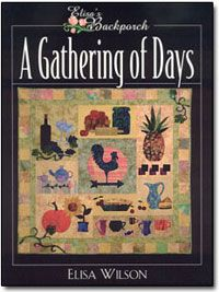 A Gathering of Days Pattern by Elisa Wilson of Back Porch Designs at KayeWood.com. Easy fusible appliqué quilt and home decor projects along with simple, satisfying recipes. Book makes the complete A Gathering of Days quilt. Each block also makes an additional project including place mats, wallhangings, a tea cozy, and potholders. http://www.kayewood.com/item/A_Gathering_of_Days_by_Elisa_s_Backporch_Designs/1792 $24.95