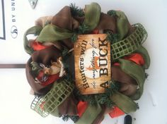 Randy's hunting wreath I made
