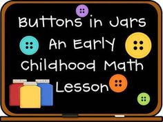 Buttons in Jars Math is a really cute way to help your students learn to count and create sets.  This product includes a complete lesson plan with ...