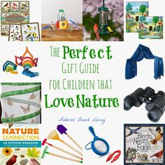 The Perfect Gift Guide for Children that Love Nature