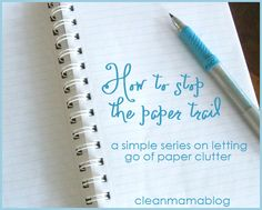 CLEAN MAMA: How to Stop the Paper Trail