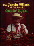 Cajun recipes - Justin Wilson....how ya'll are?