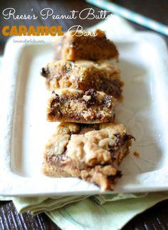 Reeses Peanut Butter Caramel Bars { appreciation post for the worlds best taste tester}