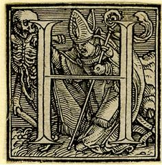 "Hans Holbein's ""Dance of Death"" woodcut alphabet!!!"