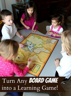 Make any board game into a learning game.  Examples for Risk, Monopoly and Candyland.