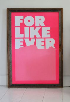 Fluro Pink For Like Ever print