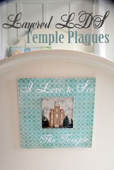 Super Saturday Craft Ideas - Layered LDS Temple Plaques