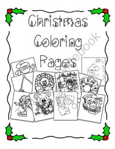 Christmas Coloring Pages - FREE from The Resourceful Teacher on TeachersNotebook.com -  (13 pages)  - Free set of Christmas Coloring Pages for FREE!  12 pages total.