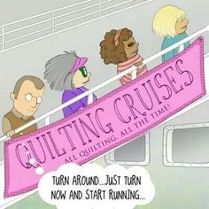 Quilting Saying Funnies And Art On Pinterest Sewing