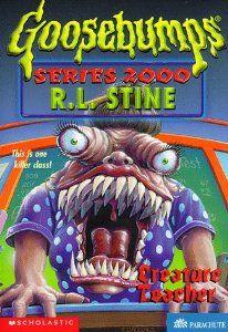 Creature Teacher (Goosebumps Series 2000, No 3) by R. L. Stine. $0.01. Publication: January 1998. Author: R. L. Stine. Publisher: Scholastic Paperbacks (January 1998). Series - Goosebumps Series 2000 | Lexile Measure: