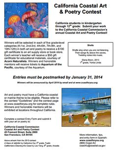 CALIFORNIA COASTAL COMMISSION ANNOUNCES COASTAL ART & POETRY CONTEST California Students in K-12th Grade Enter by January 31 for the 2014 Contest