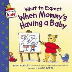 What to Expect When Mommy's Having a Baby $3.59