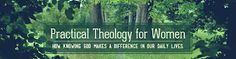 Practical Theology for Women-daily grace