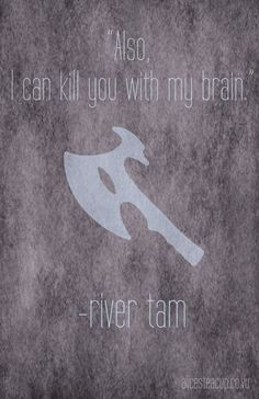 """Firefly River Tam Minimalist Poster """"Also, I can kill you with my brain."""""""