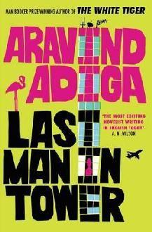 Last Man in Tower Aravind Adiga