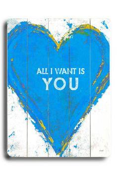 All I Want Blue Wood Wall Art