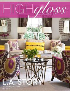 High Gloss magazine august/2011 #decor #lifestyle #design #free
