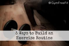 Build an exercise routine