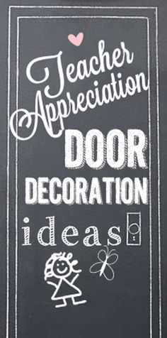 Teacher Appreciation Door Decoration Ideas #teacher #appreciation #idea Skiptomylou.org