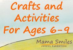 Fun activities - both crafts and educational learning experiences - for elementary school children aged roughly 6-9 years old. Designed as a resource for parents, homeschoolers, afterschoolers, and educators.