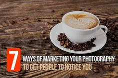 7 Ways of Marketing Your Photography to Get People to Notice You | Photodoto
