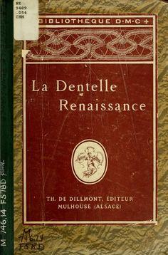 La dentelle renaissance - point lace. Entire vintage book.  Just touch pages.