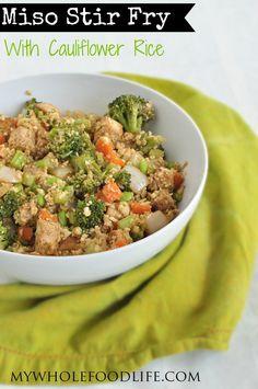 Miso Stir Fry with Cauliflower Rice. Delicious and filling. #vegan #glutenfree #grainfree #healthyrecipe