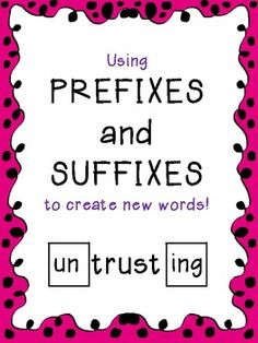 Building Words with Prefixes and Suffixes  $$