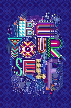 BE YOURSELF by dzeri29, via Flickr #type #design