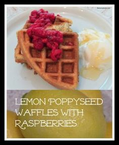 Lemon Poppyseed Waffles with Raspberries #recipes #inspireothers