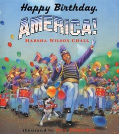 Children's book on the Forth of July is also a simple book for adults to remember birthday of the USA