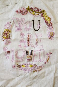 You Are Loved embroidery