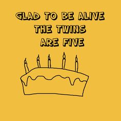 Age cards for twins, age 2,3,4,5  click here to view. http://www.twinsgiftcompany.co.uk/shop-by-product-cards-c-36_37.html
