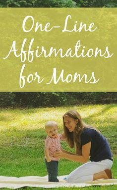 Combat the negative self-talk with these 20 one-line affirmations for moms! #parenting #kids