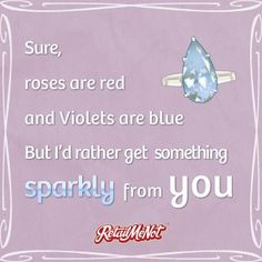 Roses are red, violets are blue!