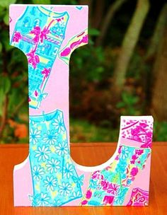 lilly pulitzer letters idea, fabric letters, lilli pulitz, lilly pulitzer, monogram fabric, pulitz monogram, colleg, monograms, crafti diy