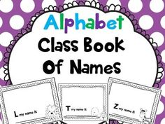 This class book is an ABC book of your students' names.