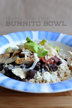 burrito bowl.  Simple to make www.thirtyhandmadedays.com