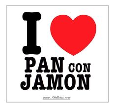 "Tienda jamón http://7bellotas.com/ ""I LOVE PAN CON JAMON ® """