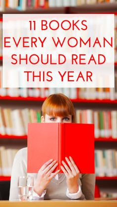 11 Books Every Woman Should Read This Year