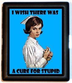 Said every nurse