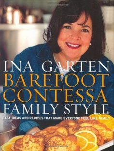 Barefoot Contessa Family Style: Easy Ideas and Recipes That Make Everyone Feel Like Family by Ina Garten. $19.02. Author: Ina Garten. Publisher: Clarkson Potter (October 29, 2002). 240 pages. Publication: October 29, 2002. Save 46%!