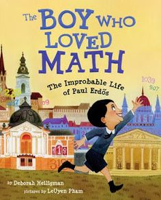 The Boy Who Loved Math - Teach Mentor Texts