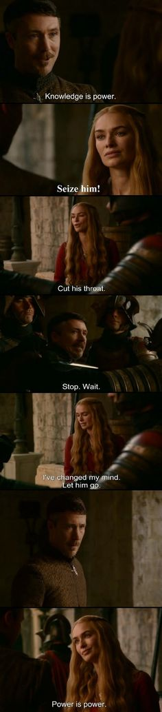 Cersei Lannister giving a practical demonstration of power…