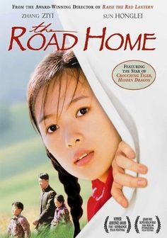 The Road Home is a Chinese film that features young  Ziyi Zhang as the main role. The film is about a love story of a young woman and a teacher who arrives at the small village during the Cultural Revolution times. The innocence and the political themes are subtly featured but the focus is the human story between two people. I loved this movie.