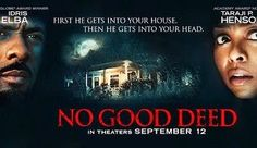#NoGoodDeed Love that it helps break down barriers, just wish it was a good movie... READ MORE  Tinsel & Tine (Philly Food & Film Blog): NO GOOD DEED - Surprisingly Goes Unpunished
